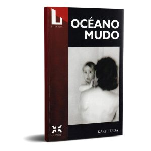 Océano Mudo - Kary Cerda. Editorial Literalia.